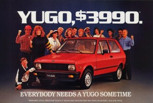Yugo Tax anyone?